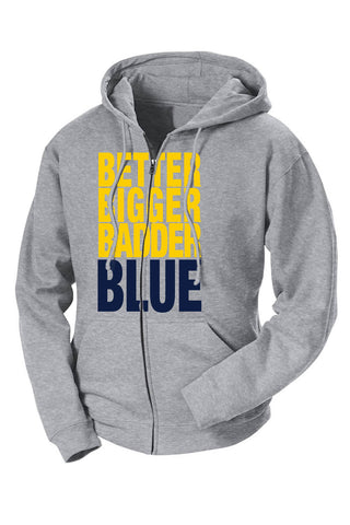 Better Bigger Badder Blue French Terry Zip Hoodie