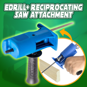 EDrill+ Reciprocating Saw Attachment