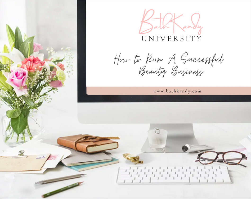 BK 101: Running A Successful Beauty Business