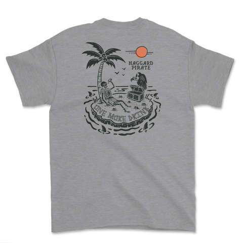 Haggard Pirate One More Drink Tee