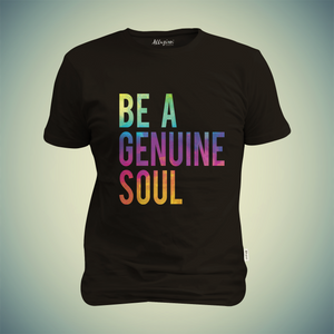 Be A Geniune Soul Printed T-shirt