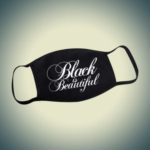 Black is Beautiful Calligraphy Face Mask