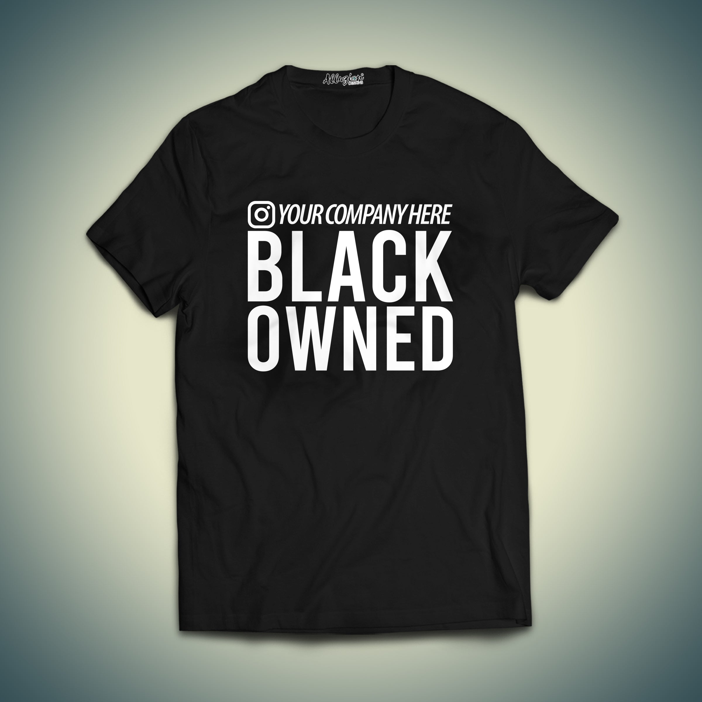 Customize Your Social Media Tag with Black Owned Company T-shirt