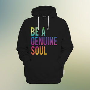 Be a Genuine Soul Printed Hoody