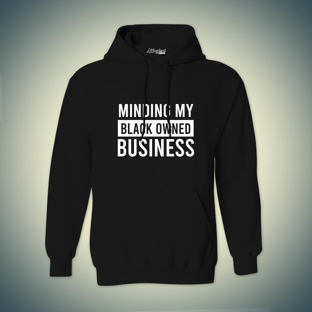 Minding My Own Black Business Hoodie