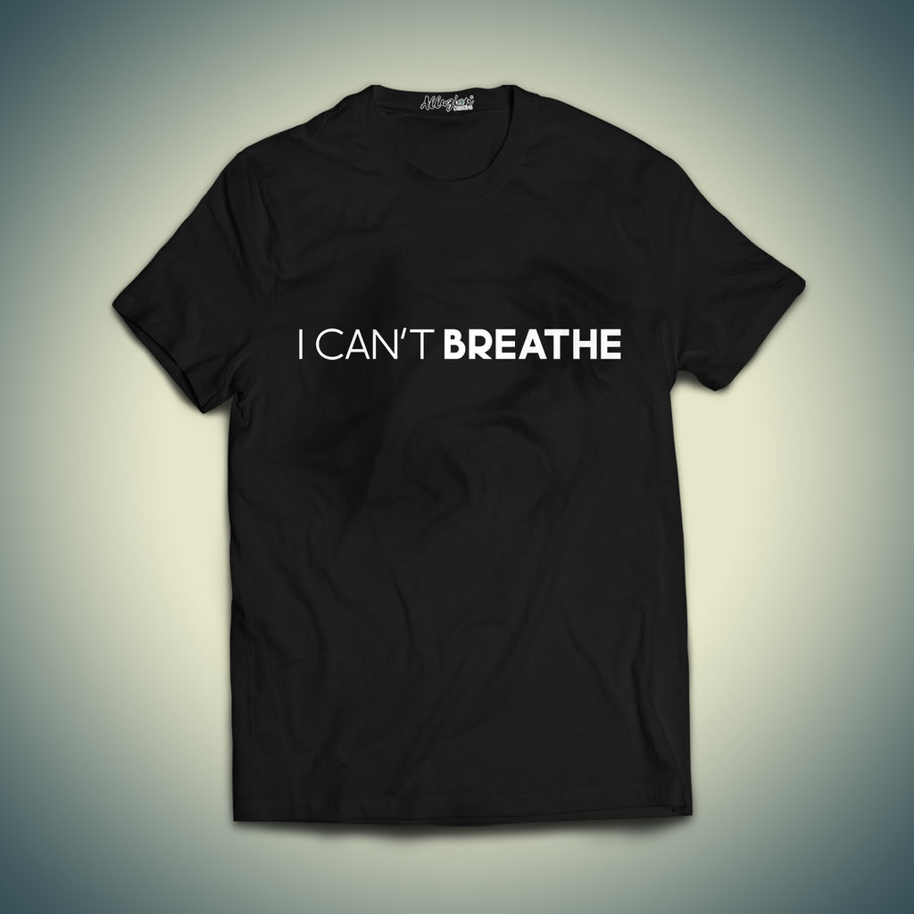 I Can't Breathe Printed T shirt