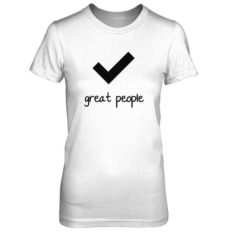 Check, great people - Print on Front in Black - Female T-Shirt - Crosstree