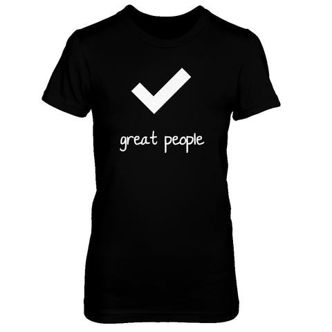 Check, great people - Print on Front in White - Female T-Shirt - Crosstree