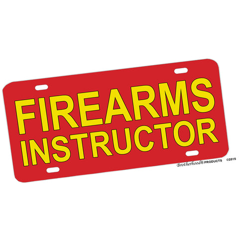 Law Enforcement Firearms Instructor Aluminum License Plate