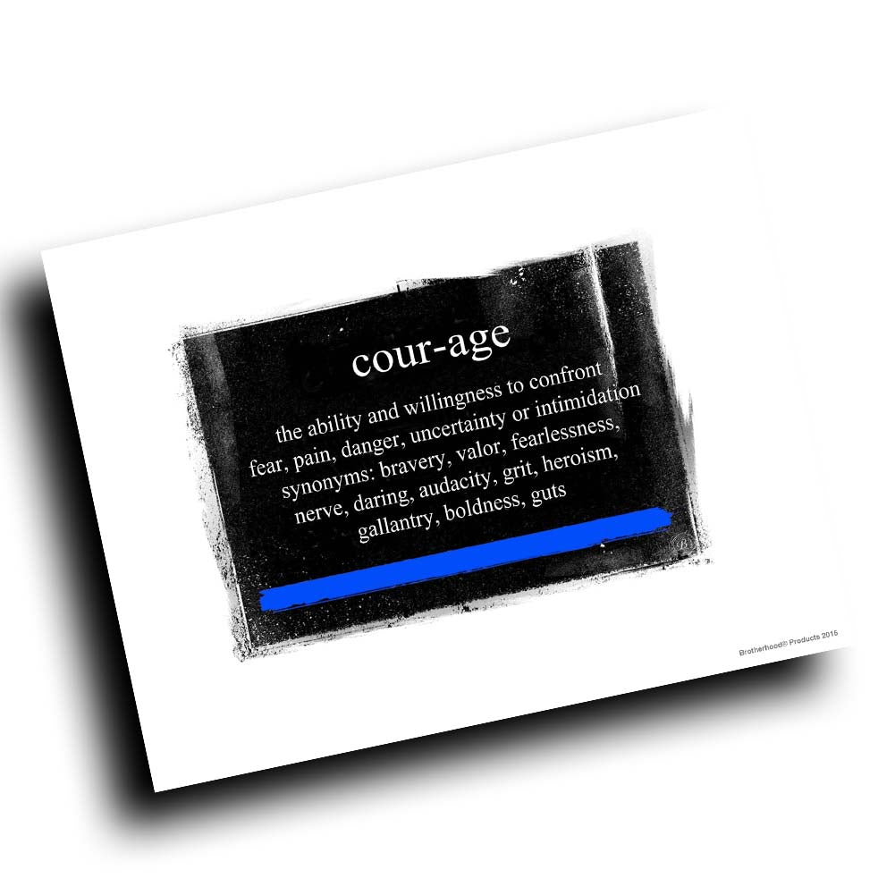 Thin Blue Line Definition of Courage Abstract Design 8x10 Color Print