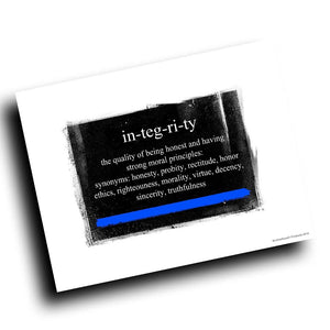 Thin Blue Line Definition of Integrity Abstract Design 8x10 Color Print