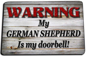 Two Door Mats - My German Shepherd Is My Doorbell