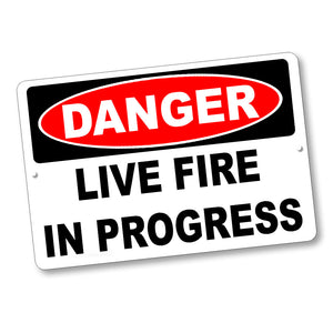 "Firearms Safety Sign Danger Live Fire In Progress 12x8"" Aluminum Sign"