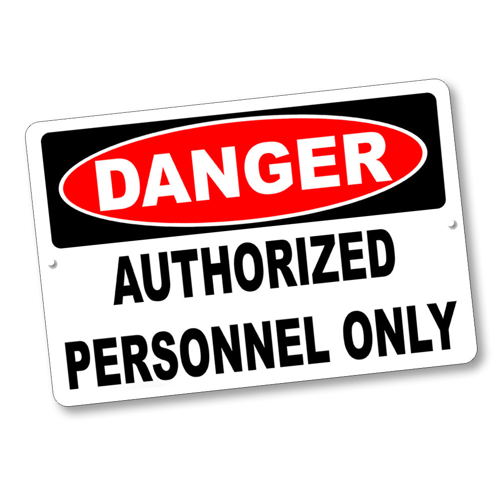"Firearms Safety Sign Danger Authorized Personnel Only 12x8"" Aluminum Sign"