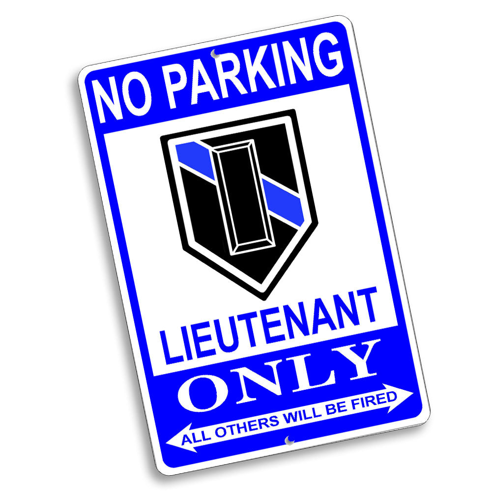 No Parking Lieutenant Only Rank Design 12x8 Inch Aluminum Sign
