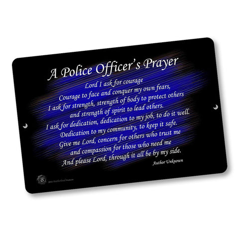 Thin Blue Line Police Officer's Prayer Design 12x8 Inch Aluminum Sign