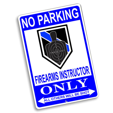 No Parking Firearms Instructor Only Rank Design 12x8 Inch Aluminum Sign