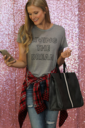 Living The Dream Tee