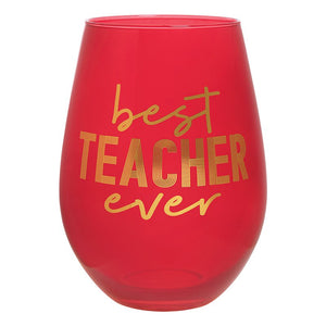 Best Teacher Ever Wine Glass