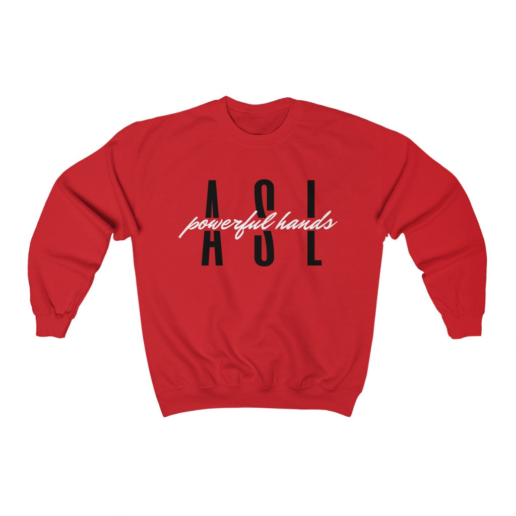POWERFUL HANDS SWEATSHIRT