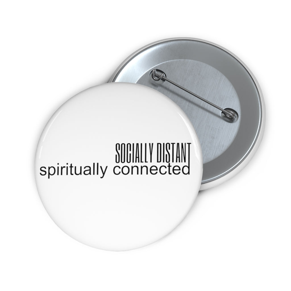 SPIRITUALLY CONNECTED BUTTON PIN