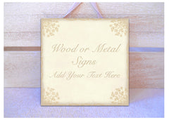 Add your own text to our shabby chic sign in cream at www.honeymellow.com