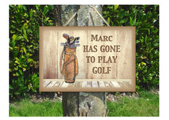 Gone to Play Golf Hanging Personalised Sign Custom Made at Honeymellow in Metal or Wood