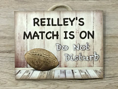 RUGBY Match is On: Personalised Wood Sign