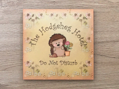 HEDGEHOG HOTEL Do Not Disturb Wood or Metal Sign with Add Your Own Text Option