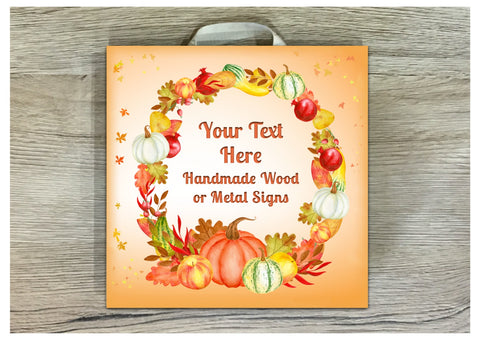 Autumn Harvest Bespoke Personalised Sign Handmade with Your Text
