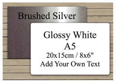 "Large Custom-Made Metal Signs in Brushed, Mirror Silver and Glossy White A5 / 20x15cm 8x6"". Add Your Own Text and Buy Online at Honeymellow"
