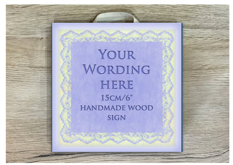 Add Text to Blue Lace Sign in Wooden Sign