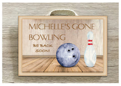 Gone Bowling Personalised Door Sign in wood or metal.  Handmade at www.honeymellow.com