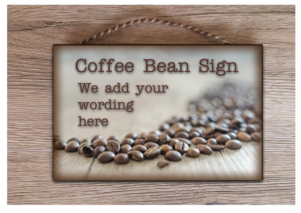 Bespoke custom-made coffee bean sign with your own text, quote or message at www.honeymellow.com