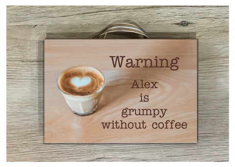 Coffee Wood Effect Personalised Sign in Wood or Metal: Add text, quote or message