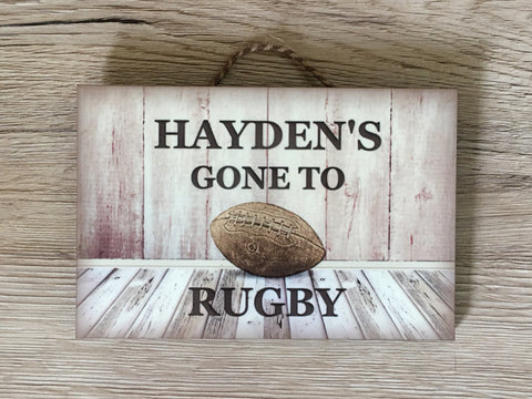 GONE TO RUGBY  Personalised Wood Sign