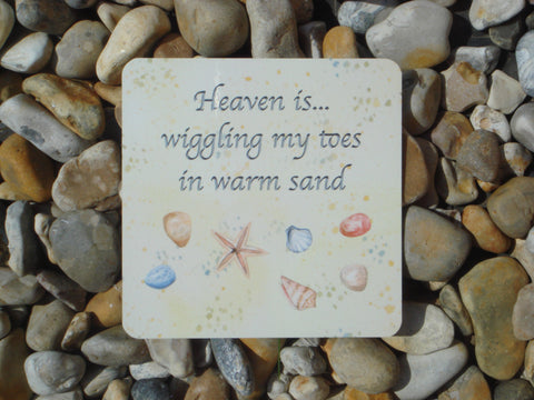 Heaven is... Wiggling Toes in Warm Sand: Metal Sign