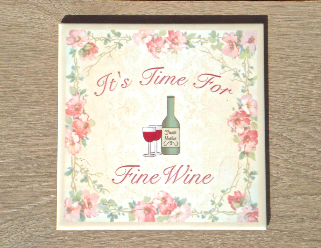 Custom Order Especially for You personalised Time for Fine Wine ceramic tile at Honeymellow