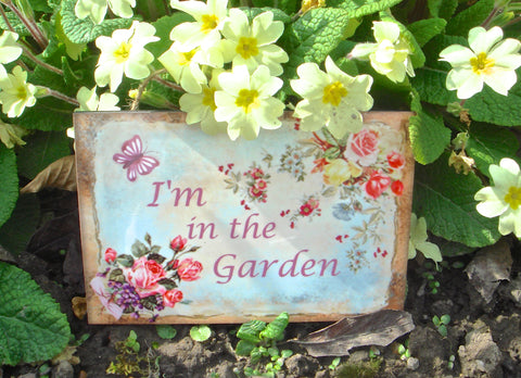 'I'm in the Garden'  Rustic Butterfly (Small) in Metal or Wood + Add Your Own Text