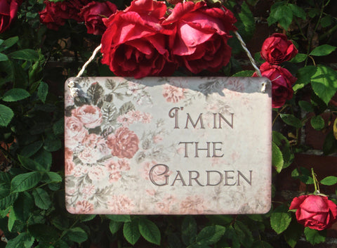 I'm in the Garden Faded Rose + Add Your Own Text