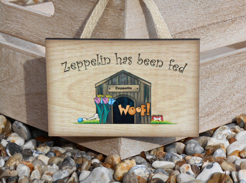 DOG has been Fed Reminder Rustic Sign: Custom-Made Personalised Wooden Hanging Plaque