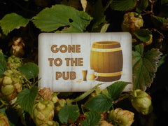 Gone to the pub personalised handmade sign at www.honeymellow.com