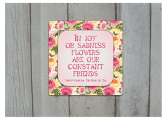 Flowers & Friends Inspiring Quotation: Garden Metal Sign