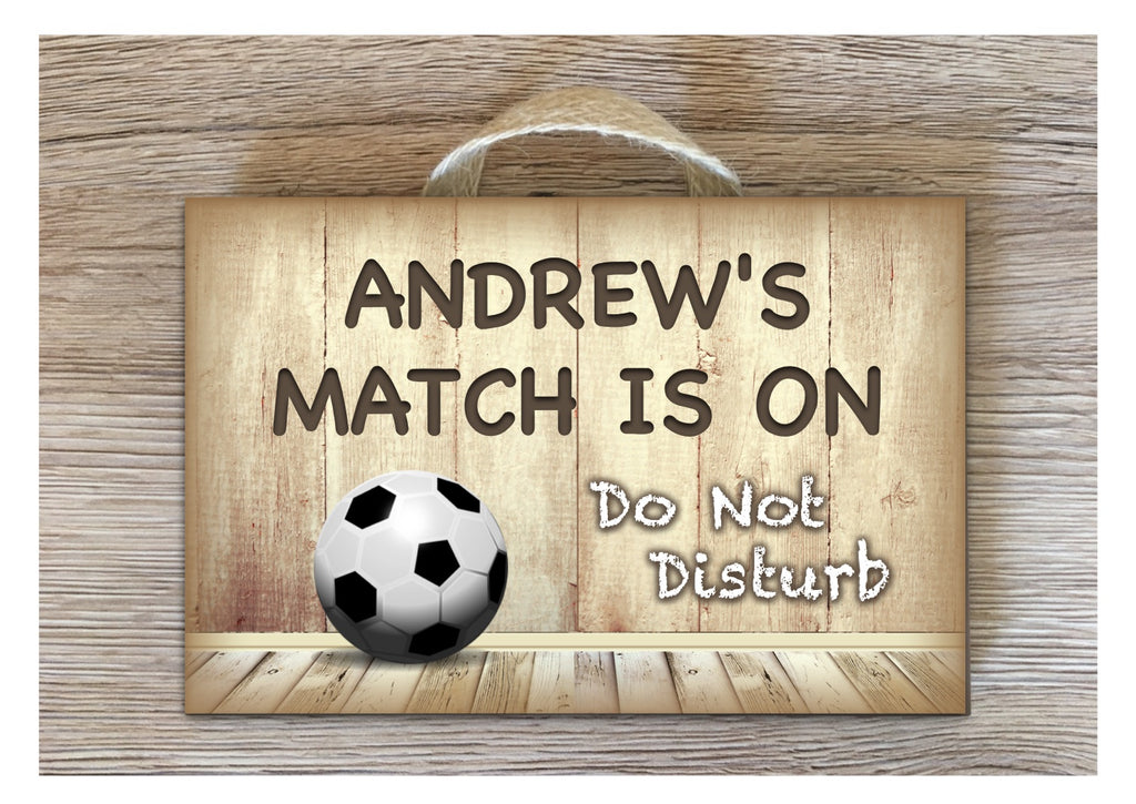 Football Match is On: Personalised Wood Sign
