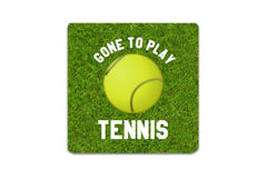 Gone to Play Tennis Sign with Personalisation Option: Buy Online at Honeymellow