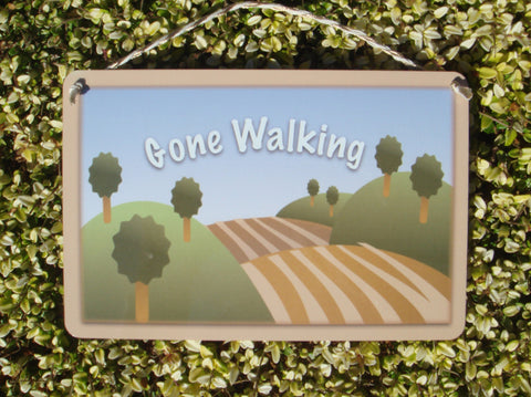 Gone Walking Hanging Sign