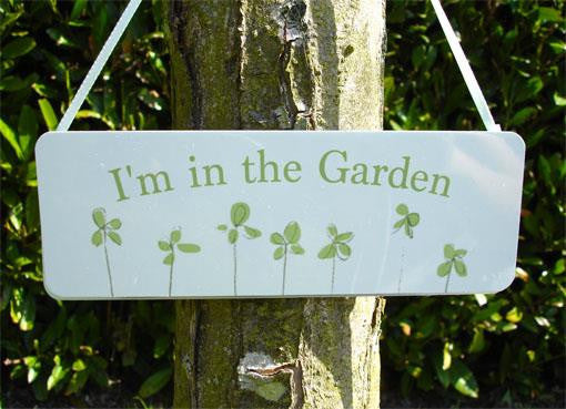 I'm in the Garden Sign at Honeymellow