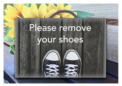 Remove Shoes Wipe Feet or Own Text Grey Wood Effect Sign Buy at www.honeymellow.com