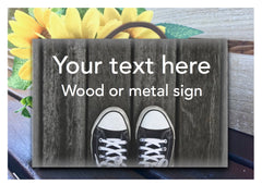 Shoes Own Text Grey Wood Effect Sign Buy at www.honeymellow.com