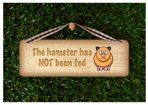 Hamster has been fed/Not Fed Reversible Rustic Personalised Sign